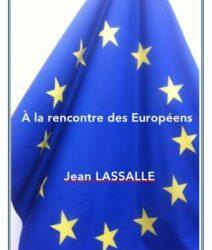 Jean Lassalle à la rencontre des Européens