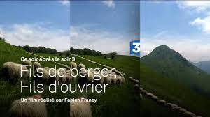 Fils de berger, fils d'ouvrier. Les porte-voix des campagnes meurtries (France 3)