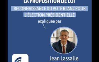 Présentation de la PPL de Jean Lassalle sur le vote blanc
